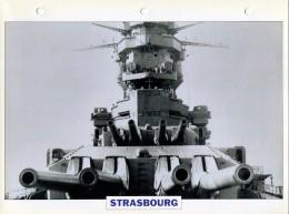 CARTE FICHE FORMAT A4 BATEAU / NAVIRE DE GUERRE LE STRASBOURG - Boats