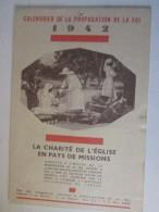 Calendrier    De La Propagation De La Foi 1942   La Charité De Le Eglise En Pays De Mission - Calendriers