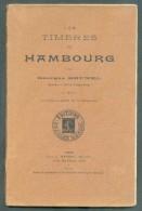 BRUNEL Georges, Les Timbres De HAMBOURG, Ed. Ch. MENDEL, Paris, 1910, 45 Pages.  Etat B/TB.  M099 - Philatélie Et Histoire Postale