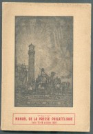 MANUEL DE LA PRESSE PHILATELIQUE 3ème édition, Turin, Oct. 1929, Sp. (une 100 Pages) (répertoire Des Revues Philatélique - Handbücher
