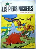 LES PIEDS NICKELES 90 PREHISTORIENS - SPE - PELLOS - Pieds Nickelés, Les