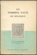 SLAGMEULDER M.G., LES TIMBRES FAUX DE BELGIQUE, Ed. HERALY, Charleroi, Sd , 157 Pages,.  Etat TB (dos Un Peu Usagé).  MO - Falsi