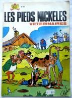 LES PIEDS NICKELES 82 VETERINAIRES - SPE - PELLOS - Pieds Nickelés, Les
