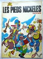 LES PIEDS NICKELES 71 HIPPIES - SPE - PELLOS - Pieds Nickelés, Les