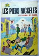 LES PIEDS NICKELES 66 ET LE CONTROLE DES CHANGES - SPE - PELLOS - Pieds Nickelés, Les