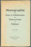 TOLLI M., Monographie Des Faux Et Falsifications Des Timbres-poste De Belgique,  Ed. GA-PHI, (2ème édition), Bruxelles, - Faux Et Reproductions