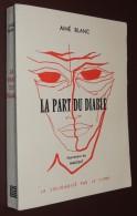 AIME BLANC - La Part Du Diable. Nouvelles Fantastiques - 1965 - Fantasy
