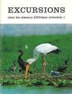 EXCURSIONS CHEZ LES OISEAUX D'AFRIQUE ORIENTALE - 1 - Ohne Zuordnung
