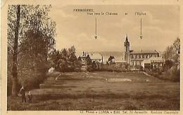 FERRIERES Vue  Vers Le Chateau Et L'église - Ferrieres