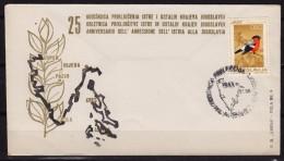1968 Istria Istra / Rijeka Fiume Pula Pola Koper - 25th Anniv. Of Yugoslavia Supremacy / Occupation - FDC
