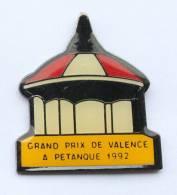 Pin´s Grand Prix De VALENCE (26) A PETANQUE - Kiosque à Musique - T.O.S.  - F421 - Bowls - Pétanque