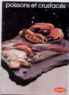PETIT LIVRET FORMAT 21 X 27 CM DE 19 PAGES ANNEE 1981 EDITE PAR MAGGI RECETTES DE POISSONS ET CRUSTACES - Gastronomía