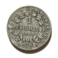 1 Lire Pape Pie Pius IX An XXI 1867 Rome Stato Pontificio  Argent  Silver - Vaticano (Ciudad Del)