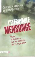L'EFFROYABLE MENSONGE - THESE ET FOUTAISES SUR LES ATTENTATS DU 11 SEPTEMBRE - Histoire