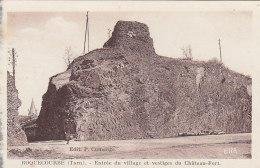 Roquecourbe 81 - Entrée Du Village - Vestiges Du Château-Fort - Editeur P. Cumenge - Roquecourbe