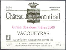 122 - Vacqueyras - 2000 - Château De Montmirail - Cuvée Des Deux Frères - S.C.E.V. Maurice Archimbaud Vacqueyras Vauclus - Red Wines