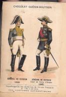 LOT DE 2 CHROMOS - CHOCOLAT GUERIN BOUTRON  Général De Division Et Canonnier à Pied/artillerie à Pied - Guerin Boutron