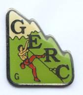 Pin´s  GERC - Le Grimpeur à Mains Nus - Escalade - Distri Snap  - F480 - Alpinism, Mountaineering
