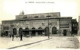 CPA - TROYES - Ancienne Halle De La Bonneterie - Troyes