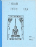 TAVANO Léo, Le PERRON LIEGEOIS 1919, Ed., Liège, 1980, 62 Pages;  Etat Neuf. - MO115 - Philatélie Et Histoire Postale