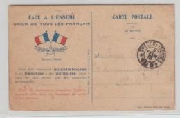 """1915 - CARTE DE FRANCHISE MILITAIRE """"FACE A L'ENNEMI / UNION DE TOUS LES FRANCAIS"""" - Militaire Kaarten Met Vrijstelling Van Portkosten"""