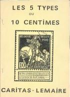 TOULIEFF Serge, BELGIQUE - Les FAUX Et AUTHENTIQUES CARITAS - LEMAIRE Les 5 Types Du 10 Centimes, Ed. Groupe D'Etude Des - Faux Et Reproductions
