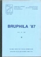 Cercle PAUL DE SMETH, BRUPHILA 87, Ed. , Bruxelles, 1987, Ca 60 Pages;  Etat Neuf..  - MO120 - Briefmarkenaustellung