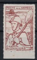 """VIGNETTE MILITAIRE """"POSTE AUX ARMEES"""" NEUF * 2-460eme PIONNIERS Soldat Tenant Une Pelle - Erinnofilia"""