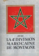 Avec La 4e Division Marocaine De Montagne . - Libri