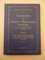 Joseph Canteloube - Anthologie Des Chants Populaires - Tome 3 - Poitou, Berry, Marche, Limousin, Nivernais, Alsace - Musique