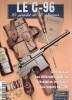 C96 PISTOLET AUTOMATIQUE MAUSER GUERRE 1914 ARMEE ALLEMANDE ETUDE ARME GUIDE COLLECTION - Livres