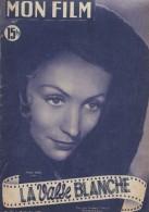 """Mon Film/Périodique/""""La Valse Blanche""""/Stelli/CGC/Lise Delamare/Julien Bertheau//Ariane Borg//1950   CIN62 - Cine / Televisión"""