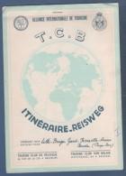 ITINERAIRE T.C.B. TOURING CLUB DE BELGIQUE / A.I.T. - LILLE BRUGES GAND BRUXELLES ANVERS BREDA - - Cartes Routières