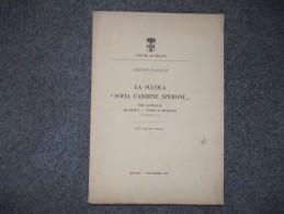 """8192-""""LA SCUOLA SOFIA CARMINE SPERONI"""" DI LEONE CLERLE - MILANO-1925 - Unclassified"""