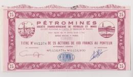 Petromines Société Franco Africaine Titre De 25 Actioins Der 100 Francs - Actions & Titres