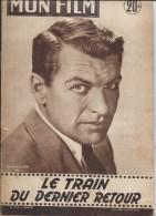 """Mon Film/Périodique/""""Le Train Du Dernier Retour """"/Dunne/Century-Fox/Richard Egan/Micheline Presle/1957  CIN67 - Cine / Televisión"""