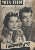 "Mon Film/Périodique/""L´Inconnue N° 13""/Paulin/Francinalp/René Dary/Marcelle Derrien/Sabu/1950  CIN68 - Cine / Televisión"