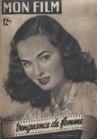 "Mon Film/Périodique/""Vengeance De Femme ""/Korda/Universal /Charles Boyer/Ann Blyth/Frank Villard/1950  CIN69 - Cinéma/Télévision"