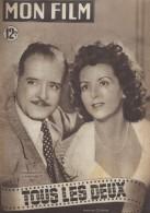 """Mon Film/Périodique/""""Tous Les Deux""""/Louis Cuny/Célia-Film/Renée Saint-Cyr/André Luguet/Anne Poivre/E Flynn/1949  CIN73 - Cinéma/Télévision"""