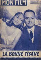 "Mon Film/Périodique/""La Bonne Tisane""/Bromberger/LUX/Raymond Pellerin/Madeleine Robinson/Marla Landi/1958  CIN76 - Cinéma/Télévision"