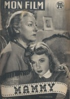 """Mon Film/Périodique/""""Mammy""""/Stelli/Codo-Cinéma/Gaby Morlay/ Pierre Larquey/Françoise Arnould/Philippe Lemaire/1952 CIN77 - Cinéma/Télévision"""