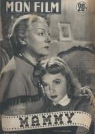 "Mon Film/Périodique/""Mammy""/Stelli/Codo-Cinéma/Gaby Morlay/ Pierre Larquey/Françoise Arnould/Philippe Lemaire/1952 CIN77 - Cine / Televisión"