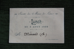 Menu Du Lunch Organisé Par La Socité Des Mines De LENA Le 2 AOUT 1899 - Menus