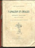 John GRAND-CARTERET Napoléon En Images - 1895 - Livres, BD, Revues