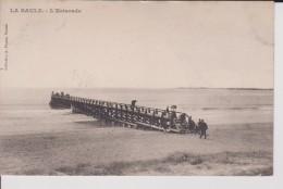 """844  LOIRE ATLANTIQUE LA BAULE """" L'estacade   """"  Précurseur Thuret - La Baule-Escoublac"""