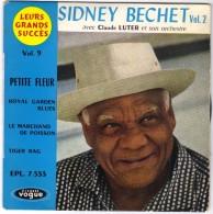 "45 T SIDNEY-BECHET  "" VOGUE "" PETITE FLEUR   ROYAL GARDEN BLUES - Jazz"