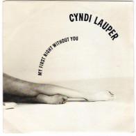 "45 T  CYNDI-LAUPER   "" MY FIRST NIGHT WITHOUT YOU "" - New Age"