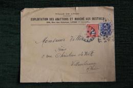 Enveloppe Timbrée Publicitaire , LYON, Exploitation Des Abattoirs Et Marché Aux Bestiaux. - Lettres & Documents