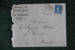 Enveloppe Timbrée Publicitaire Avec Lettre - LEZIGNAN ,G.PAILHIEZ, Machines Compound,Labourages à Vapeur. - Francia
