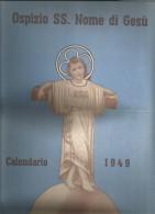 CAL29---  CALENDARIO, 1949,  OSPIZIO SS. NOME DI GESU', NAPOLI. - Calendari